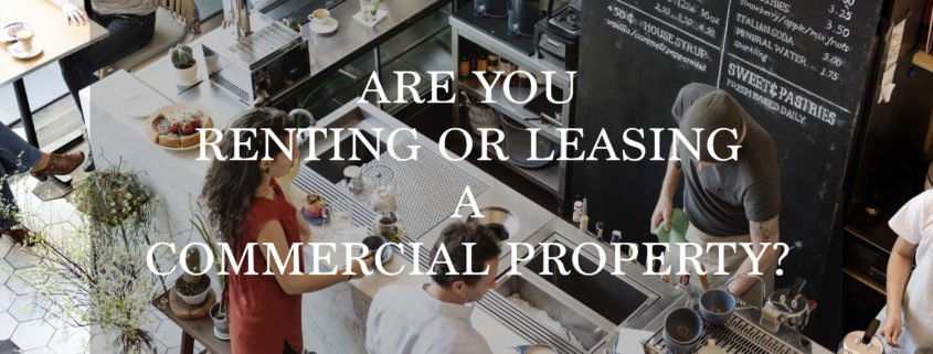 aAre you leasing or renting a commercial property during COVID-19